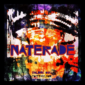 Naterade Volume One by PoetTreecom