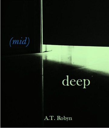 (mid)deep Episode 3 by A.T. Robyn