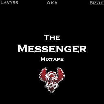 Bizzle : The Messenger Mixtape