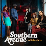 Southern Avenue : Whiskey Love [EP]