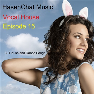 Vocal House 15 by HasenChat Music