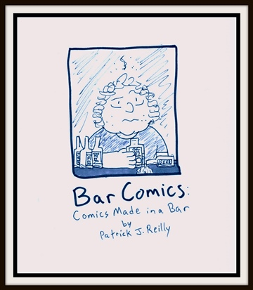 Patrick J. Reilly : Bar Comics