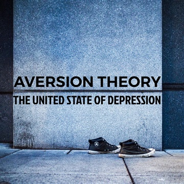 The United State Of Depression by Aversion Theory