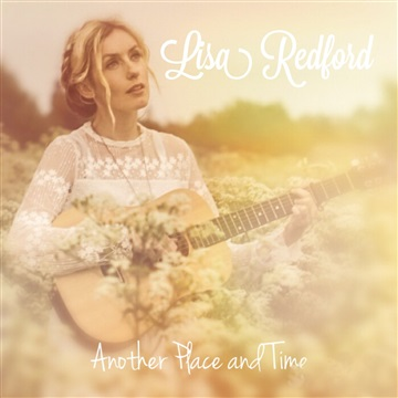 Lisa Redford : Another Place and Time Sampler