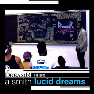 """Lucid Dreams (2012) by Drew Smith """"The DreamR"""""""