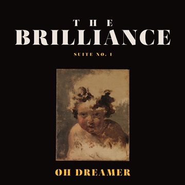 Suite No. 1 Oh Dreamer by The Brilliance