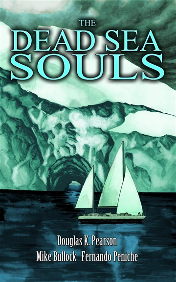 Douglas K Pearson : The Dead Sea Souls [Graphic Novel]