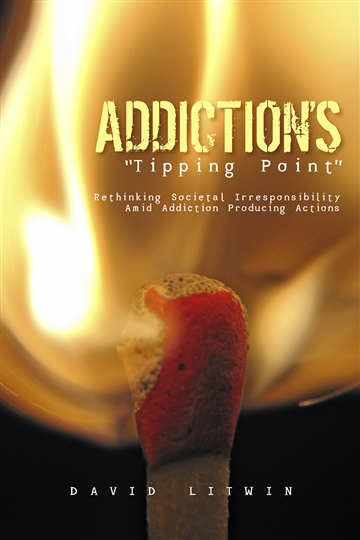 Addiction's Tipping Point by David W Litwin