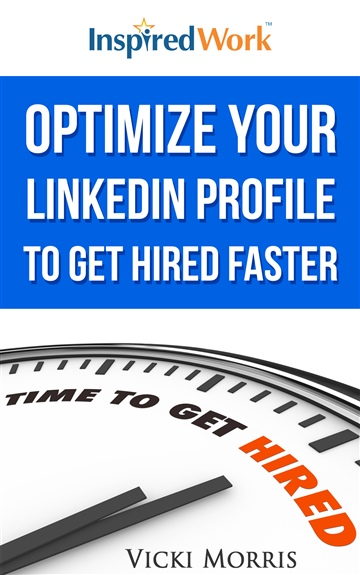 Vicki Morris : Optimize Your LinkedIn Profile to Get Hired Faster