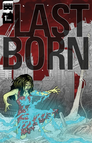 Patrick Meaney & Eric Zawadski : LAST BORN #1