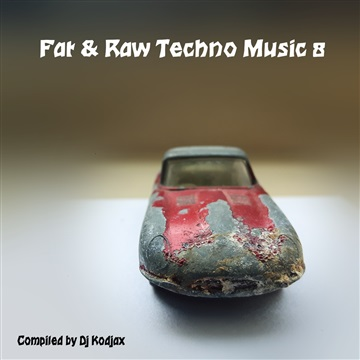 Fat & Raw Techno Music 8 by Various Artists
