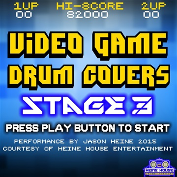 Jason Heine : Video Game Drum Covers Stage 3