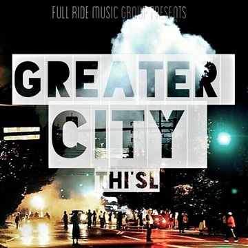 Thi'sl : Greater City