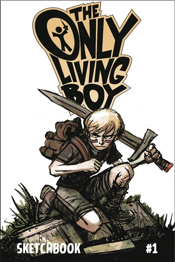 The Only Living Boy: Sketchbook