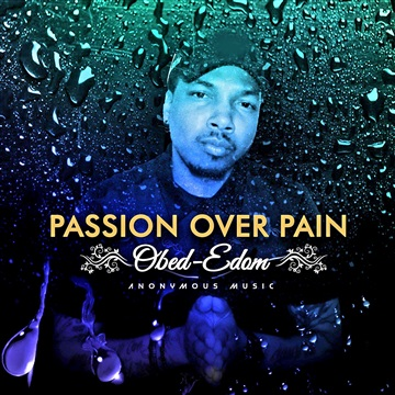 Passion Over Pain by Obed-Edom
