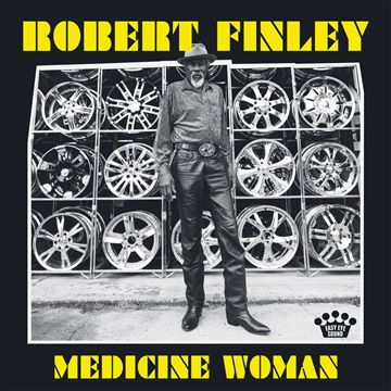 Robert Finley : Age don't mean a thing + Medicine Woman