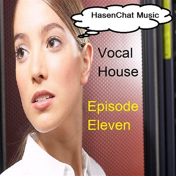 Vocal House 11 by HasenChat Music