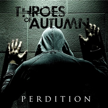 Perdition by Throes Of Autumn