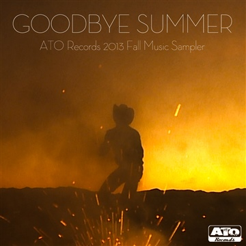 ATO Records : Goodbye Summer: 2013 ATO Fall Sampler