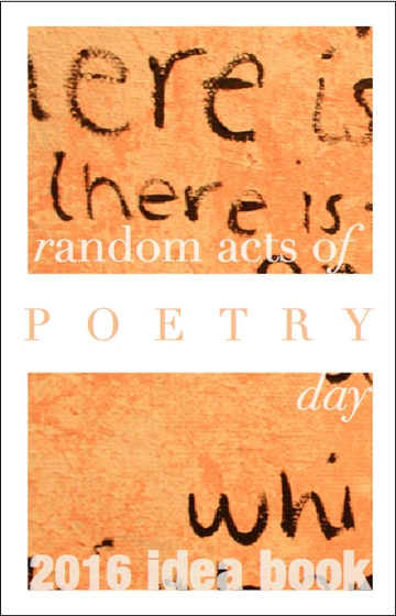 L.L. Barkat : Random Acts of Poetry Day Idea Book