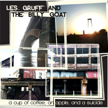 A Cup of Coffee, an Apple, and a Suicide by Les Gruff and the Billy Goat