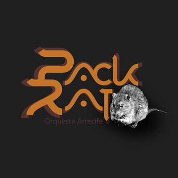 Pack Rat by Orquesta Arrecife