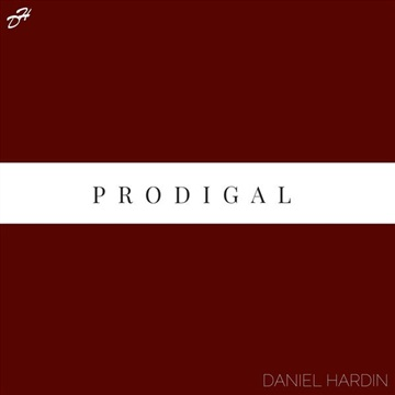 Daniel Hardin : Singles: I'll Be There + Prodigal