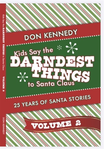 Kids Say The Darndest Things To Santa Claus Volume 2