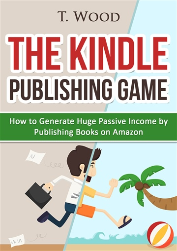 The Kindle Publishing Game