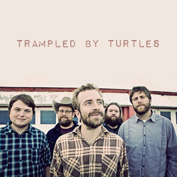 Trampled By Turtles : Burn for Free
