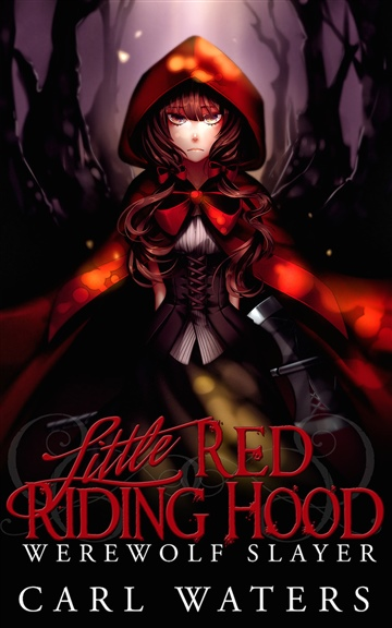 Little Red Riding Hood: Werewolf Slayer
