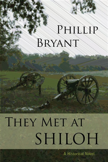 Phillip Bryant : They Met at Shiloh