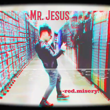 Red Misery : Mr. Jesus