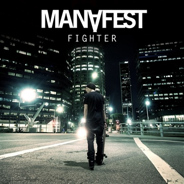 Manafest : Fighter