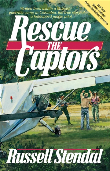 Russell M. Stendal : Rescue the Captors