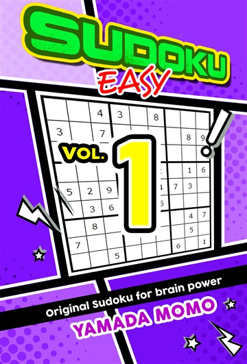 Sudoku Easy: Original Sudoku For Brain Power Vol. 1