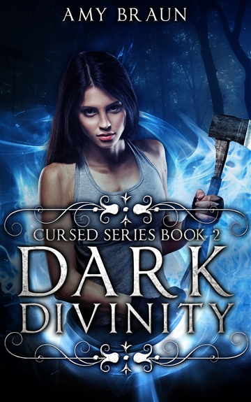 Dark Divinity by Amy Braun