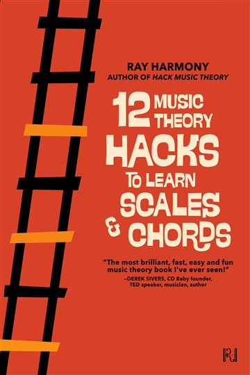Ray Harmony : 12 Music Theory Hacks to Learn Scales & Chords