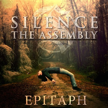 Epitaph by Silence The Assembly