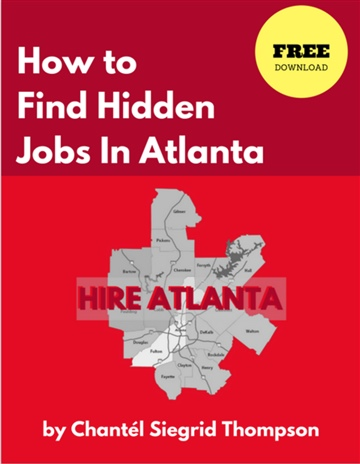 How to Find Hidden Jobs in Atlanta by Chantél Siegrid Thompson