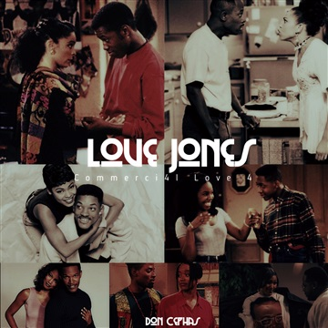 Love Jones: Commercial Love 4 (2017) by Don Cephas