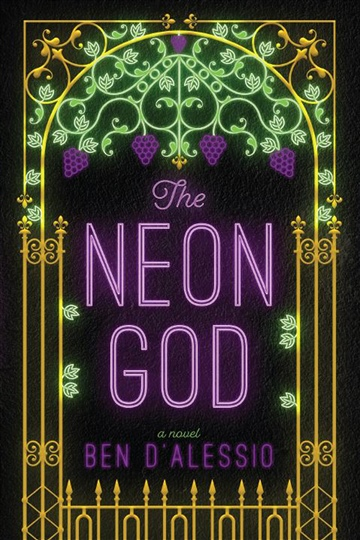 The Neon God by Ben D'Alessio
