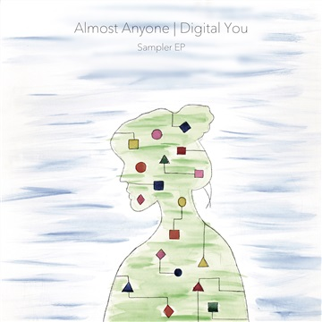Almost Anyone : Digital You Sampler EP