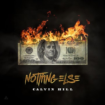 Nothing Else  by Calvin Hill