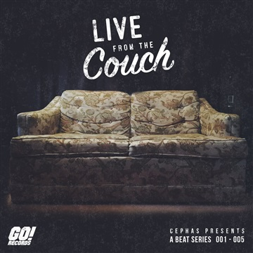 Cephas : Live From The Couch - EP / 001-005