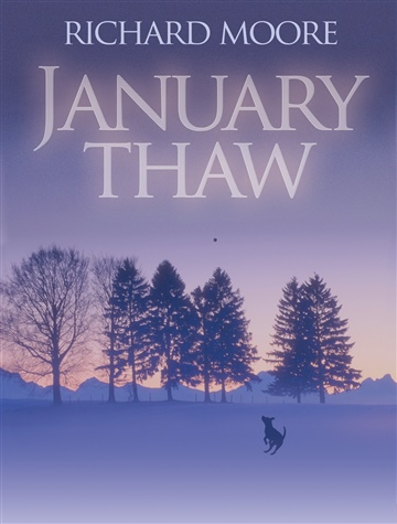 Richard Moore : January Thaw