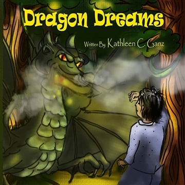 Dragon Dreams by Kathleen C. Ganz