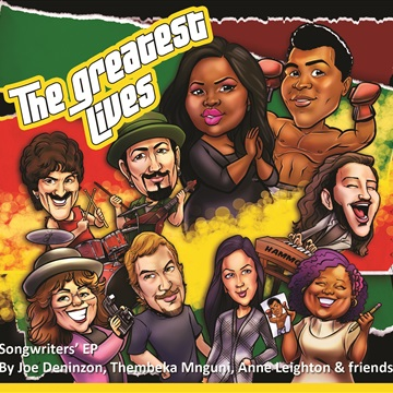 The Greatest Lives - Songwriters' EP by Thembeka Mnguni