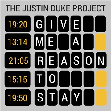 Give Me A Reason To Stay EP by The Justin Duke Project