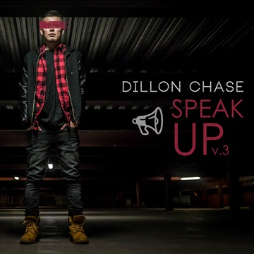 Speak Up Vol. 3 by Dillon Chase